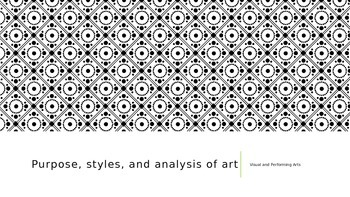 Purposes, Style and Analysis of Art PowerPoint