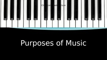 Purposes of Music PowerPoint