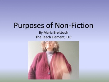 Purposes of Non-Fiction/visual media and elements