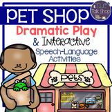 Dramatic Play & Thematic Unit: Pet Shop