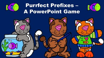 Purrfect Prefixes - A PowerPoint Game