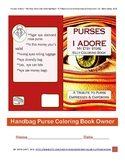 Purses I Adore My Etsy Store Silly Coloring Book A Tribute to Purse Empresses
