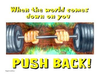 """Push Back"" Motivational Posters"