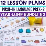 Push-In Language Lesson Plan Guides for K-2 BUNDLE #2