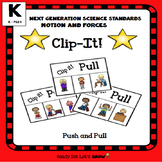 Push Pull: Clip- IT! (NGSS K-PS2-1)