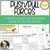 Push Pull Forces Activities with SciShow Kids Video Links