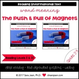 Push & Pull of Magnets • Reading Comprehension Passages & Questions • RL I & II