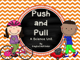 Push and Pull: A Force of Motion Science Unit