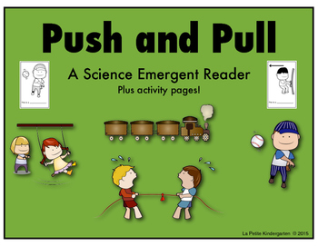 Push and Pull (Emergent Reader and Activity Pages)