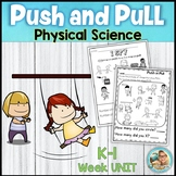 Push and Pull Kindergarten and 1st Grade Forces Physical Science
