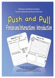 Push and Pull : Forces and Interactions Introduction
