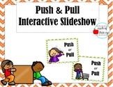 Push and Pull - Interactive Slideshow