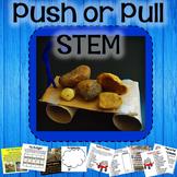 Push and Pull STEM