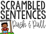 Push and Pull Scrambled Sentences