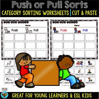Push and Pull Sorts | Cut and Paste Worksheet