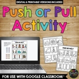 Push and Pull Worksheets, A Force and Motion Activity {Gra