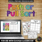 Push or Pull Sort Worksheet Activity a Force and Motion Printable