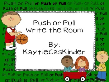 Push or Pull: Write the Room