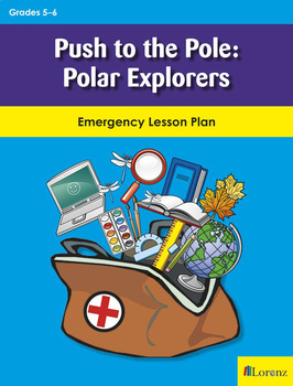 Push to the Pole: Polar Explorers