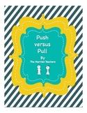 Push versus Pull Science Activity