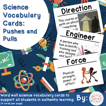Pushes and Pulls Science Vocabulary Cards