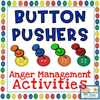 Button Pushers Game: Learn Triggers, Anger Stages, & Copin