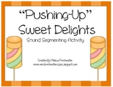 Pushing-Up Sweet Delights Sound Segmenting Activity