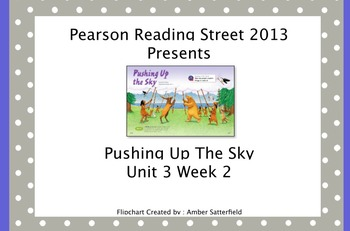 Pushing Up The Sky Pearson Reading Street 2013 Unit 3 Week