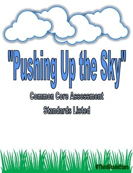 Pushing Up the Sky Assessment Reading Street Third Grade