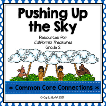 Pushing Up the Sky - Common Core Connections-Treasures Gr. 2