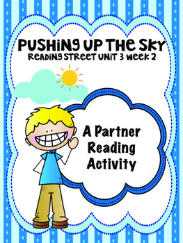 Pushing Up the Sky  Reading Street 3rd Grade Partner Read centers group work