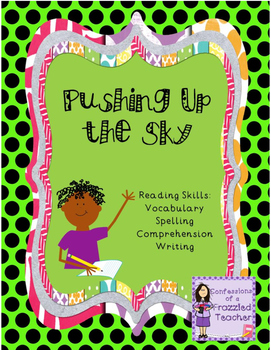 Pushing Up the Sky (Scott Foresman Reading Street)
