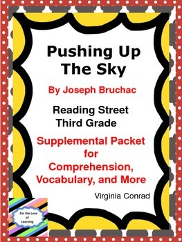 Pushing Up the Sky---Supplemental Packet---Third Grade Rea