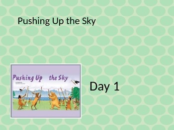 Pushing Up the Sky powerpoint  and interactive notebook