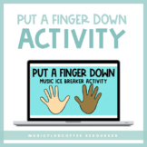 Put A Finger Down Music Activity | Distance Learning