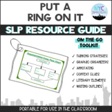 Put A Ring On It: SLPs Resource Guide Toolkit