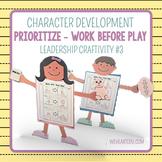Prioritize- Work Before Play! {Leadership Craftivity 3}