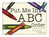 Put Me in ABC Order! (To the first letter)