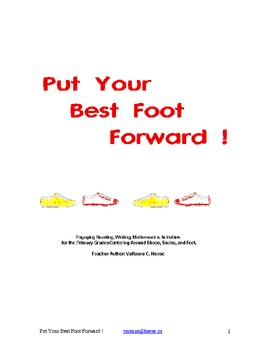 Put Your Best Foot Forward ! Math and Writing Challenges a