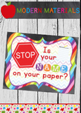 Put Your Name On Your Paper Reminder - Bright and Colorful - 8x10 Poster Sign