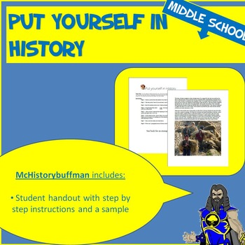 Put Yourself in History - Elementary, Middle or High - Any Subject Area
