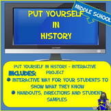 Put Yourself in History - Elementary, Middle or High - Any