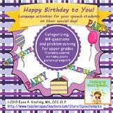 Happy Birthday To You!  Language Activities for Celebrating  Birthdays !