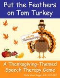 Put the Feathers on Tom Turkey-A Thanksgiving Grammar, WH Questions Speech Game