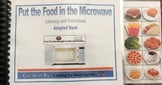 Put the Food in the Microwave (Literacy and Functional Ada