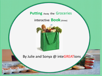 Putting Away the Groceries - Interactive Book 3