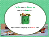 Putting Away the Groceries - Interactive Book (two)