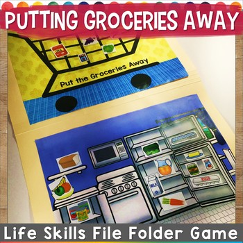 Putting Groceries Away Life Skills File Folder Game #spedchristmas1