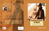 Putting History to Work (Compatible with distance learning)