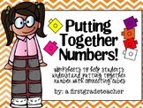 Putting Together Numbers!  Practice with Counting Cubes